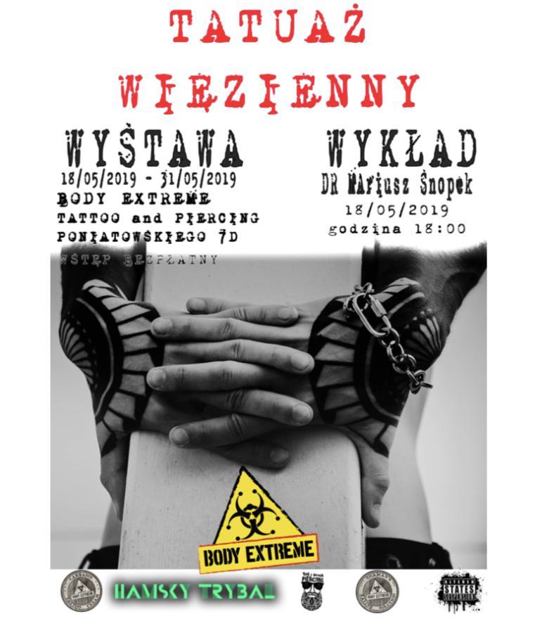 Tatuaż Więzienny Wystawa Oraz Wykład Dr Mariusza Snopka