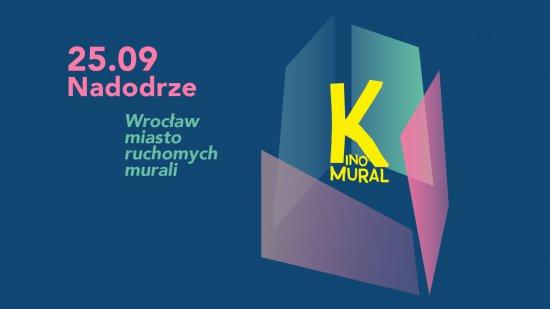 25.09. Kinomural - ruchome malowidła na kamienicach Wrocławia
